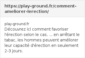 https://play-ground.fr/comment-ameliorer-lerection/